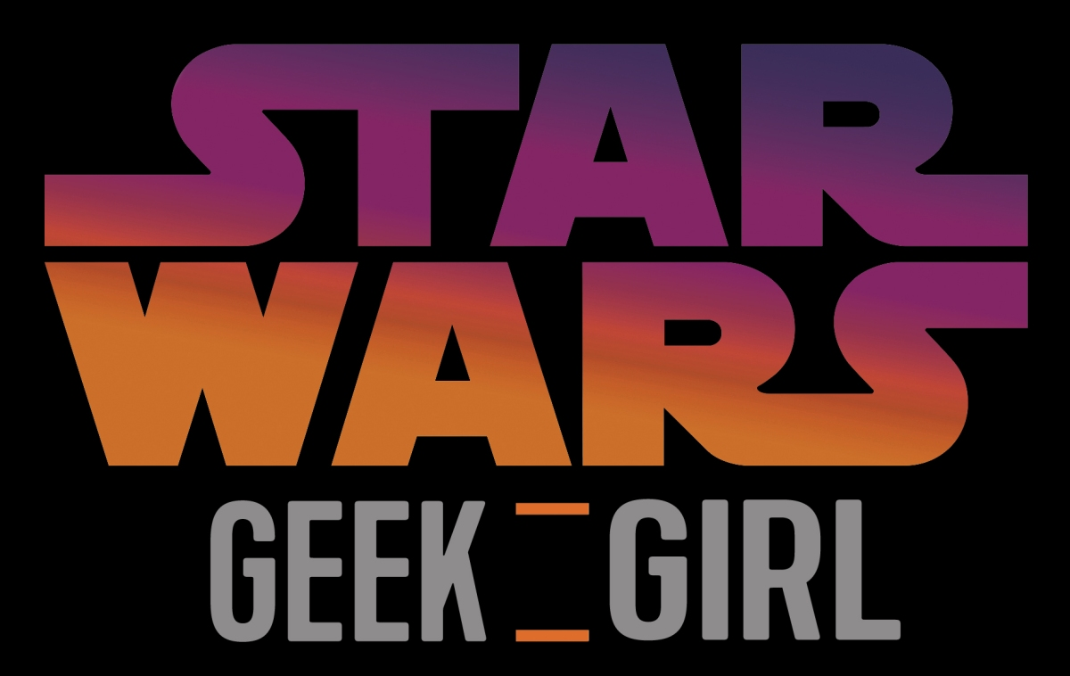 Star Wars Geek Girl 132 The Sabines Talk Resistance and Take a Quiz